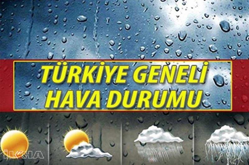 Ülke genelinde hava durumu nasıl?